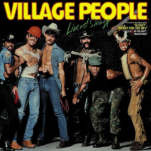Village People Live and Sleazy (Original Live Album 1980) von Village People