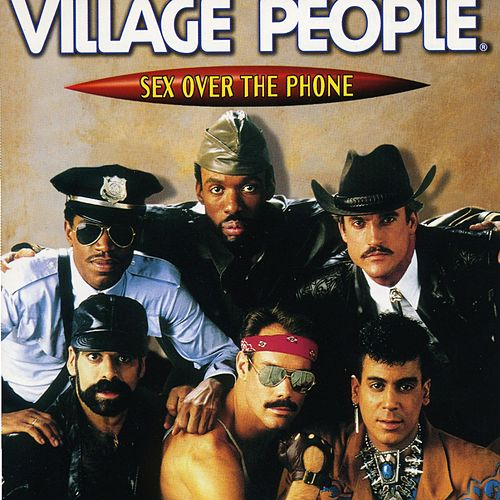Sex Over the Phone (Original Album 1985) von Village People