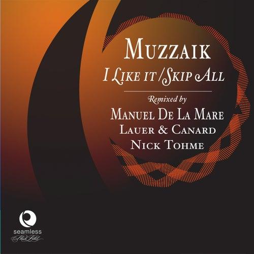I Like It de Muzzaik