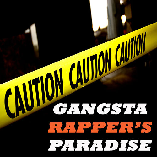 Gangsta Rapper's Paradise (The Ultimate Collection!) von Various Artists