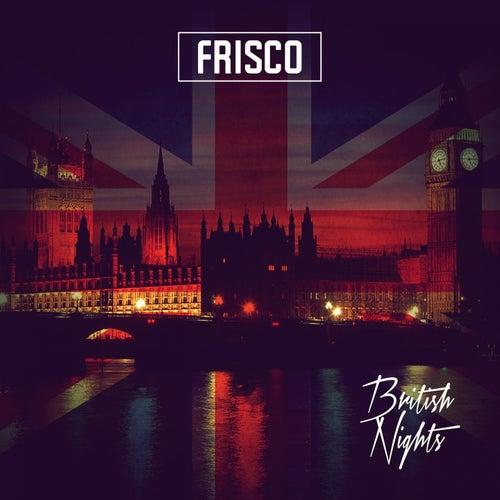British Nights by Frisco