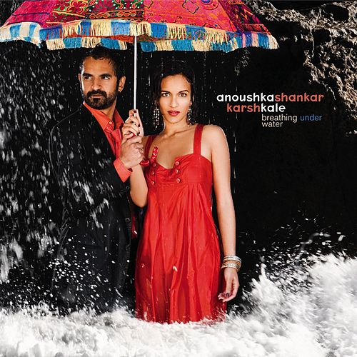 Breathing Under Water by Anoushka Shankar