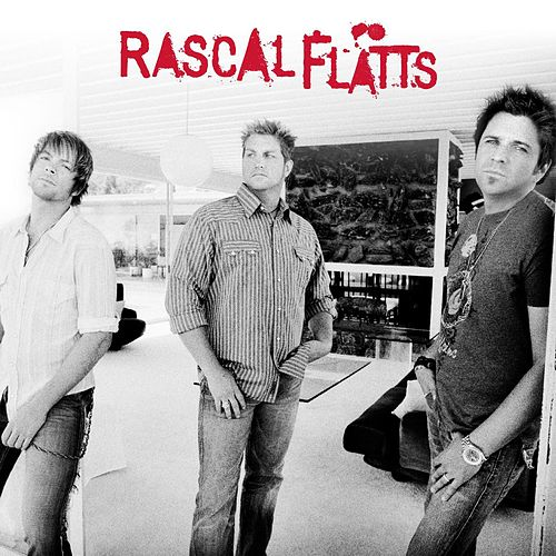 Rascal Flatts by Rascal Flatts