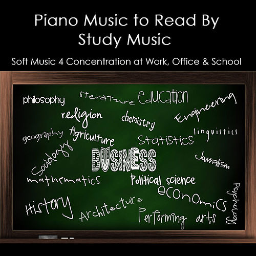 Piano Music to Read By, Study Music & Soft Music 4    by Study Music