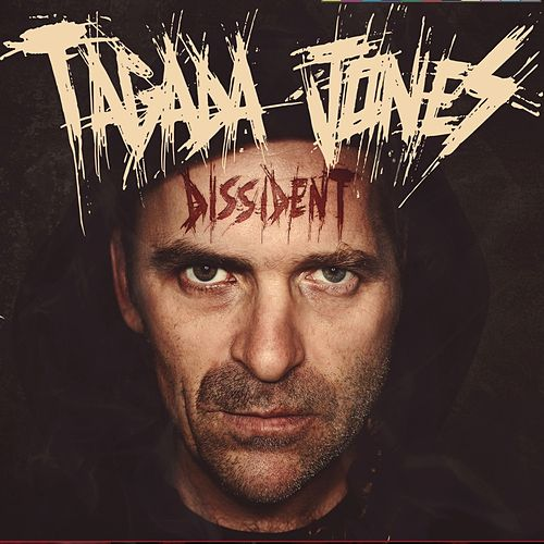 Dissident by Tagada Jones