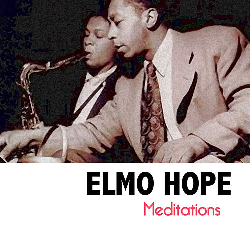 Meditations di Elmo Hope