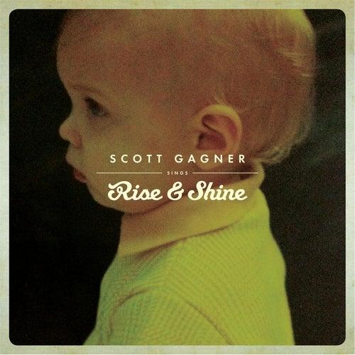 Rise & Shine by Scott Gagner