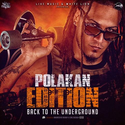 Polakan Edition - Back To The Underground de Polaco