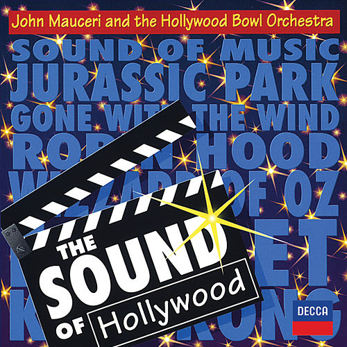 The Sound Of Hollywood de Hollywood Bowl Orchestra