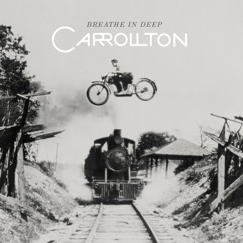 Breathe In Deep by Carrollton