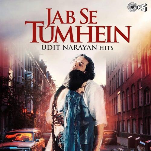 Jab Se Tumhein de Udit Narayan