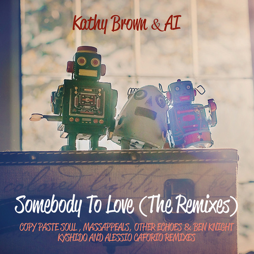 Somebody to Love (Remixes) de Ai
