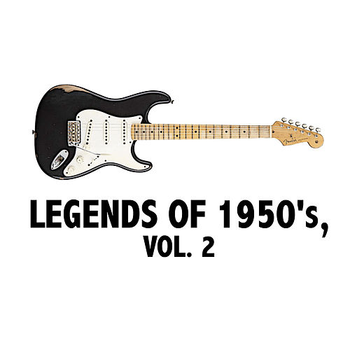 Legends of 1950's, Vol. 2 by Various Artists