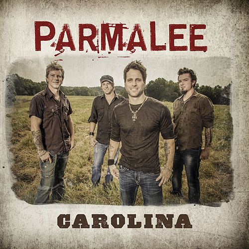 Carolina (Hot Mix) by Parmalee