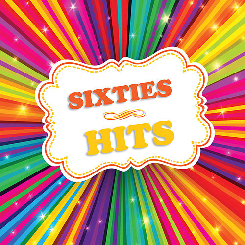 Sixties Hits by Various Artists