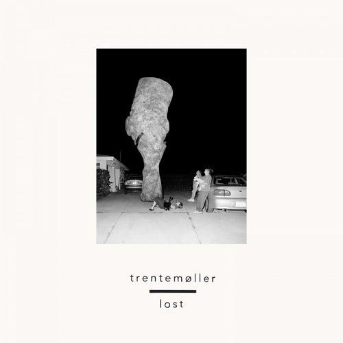 Lost von Trentemøller