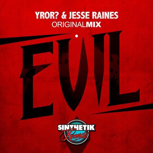 Evil by YROR