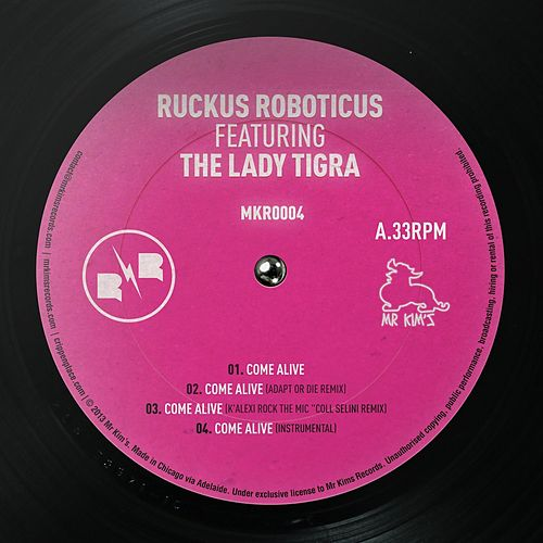 Come Alive feat The Lady Tigra by Ruckus Roboticus