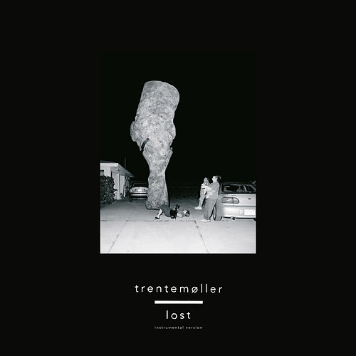 Lost (Instrumental Version) von Trentemøller