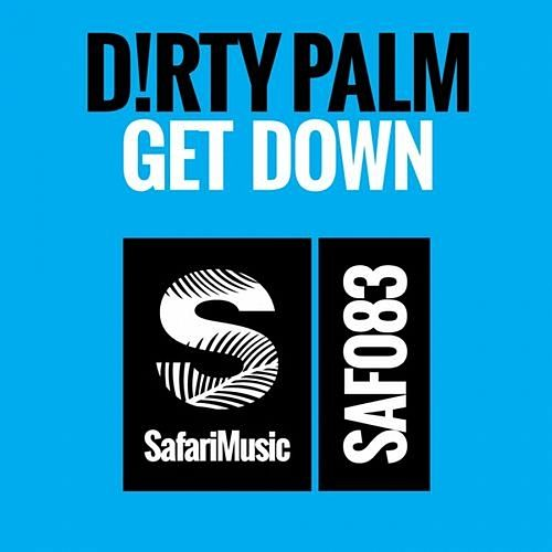 Get Down EP von Dirty Palm