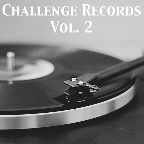 Challenge Records, Vol. 2 by Various Artists
