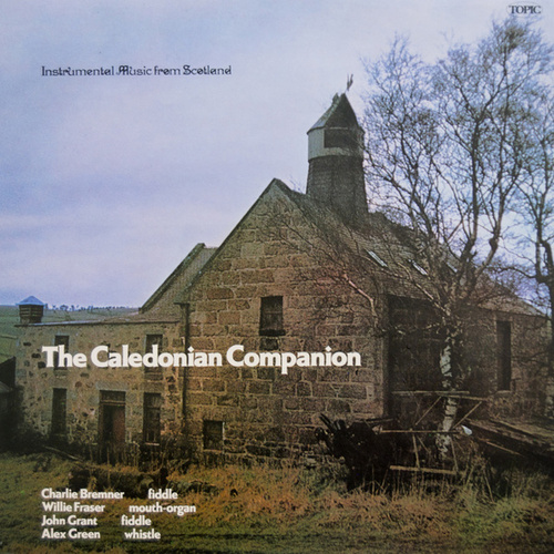 The Caledonian Companion - Instrumental Music from Scotland by Various Artists