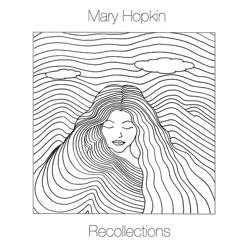 Recollections von Mary Hopkin