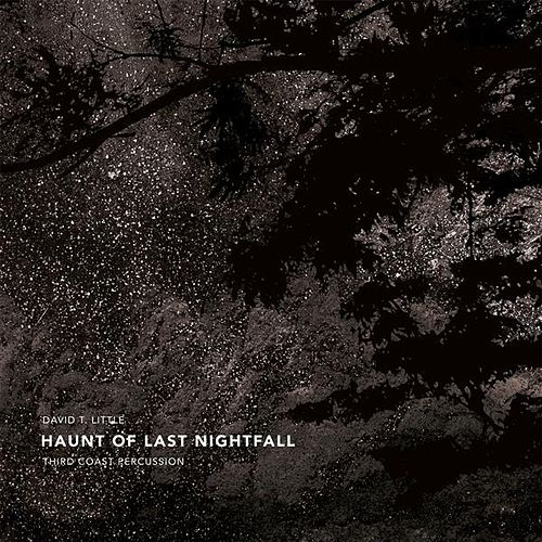 Haunt of Last Nightfall by David T. Little