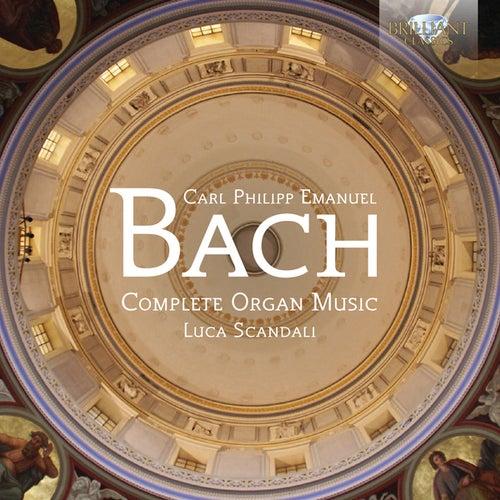 C.P.E. Bach: Complete Organ Music by Luca Scandali