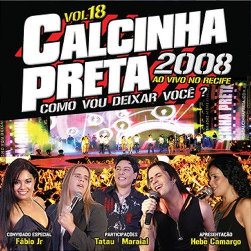 Ao Vivo no Recife, Vol. 18 by Calcinha Preta