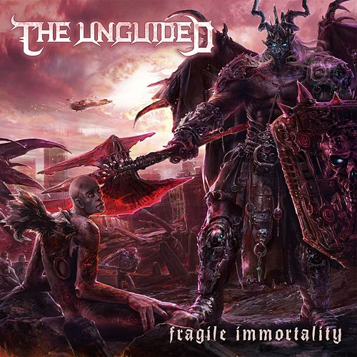 Fragile Immortality von The Unguided