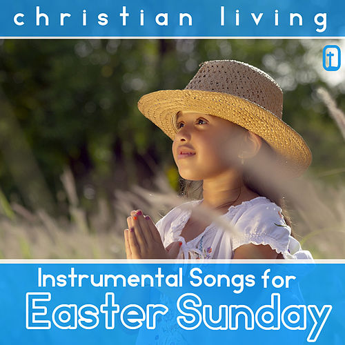 Instrumental Songs for Easter Sunday by Catholic Mass Musicians