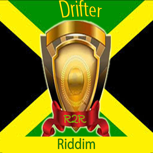 Drifter Riddim de Various Artists