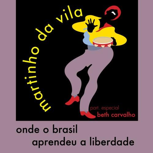 Onde o Brasil Aprendeu a Liberdade - Single de Martinho da Vila