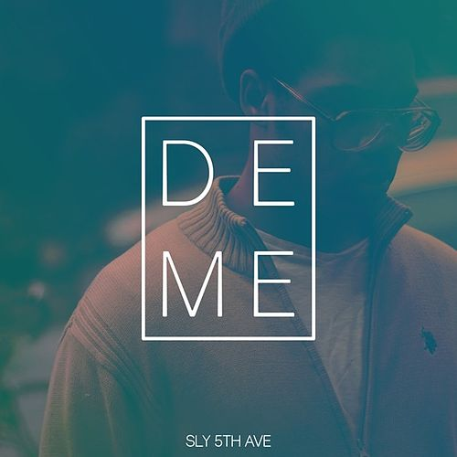 Deme (feat. Denitia) de Sly5thave