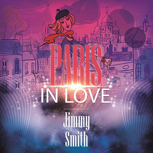 Paris In Love de Jimmy Smith
