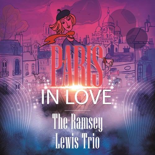Paris In Love by Ramsey Lewis