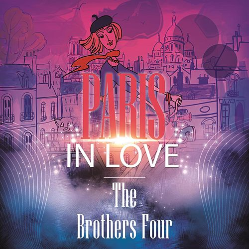Paris In Love de The Brothers Four