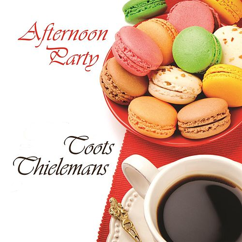Afternoon Party von Toots Thielemans