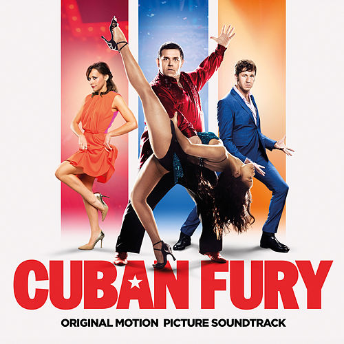 Cuban Fury - Original Soundtrack de Various Artists
