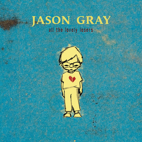 All The Lovely Losers de Jason Gray