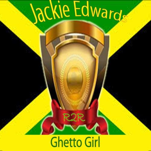Ghetto Girl by Jackie Edwards