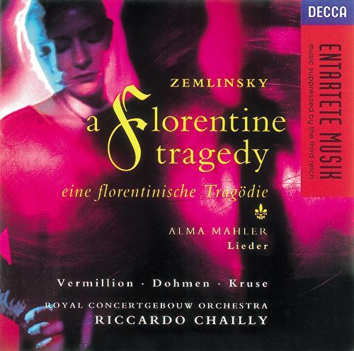 Zemlinsky: A Florentine Tragedy/Mahler, A. Lieder di Heinz Kruse