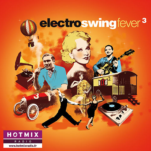 Electro Swing Fever, Vol. 3 by Various Artists