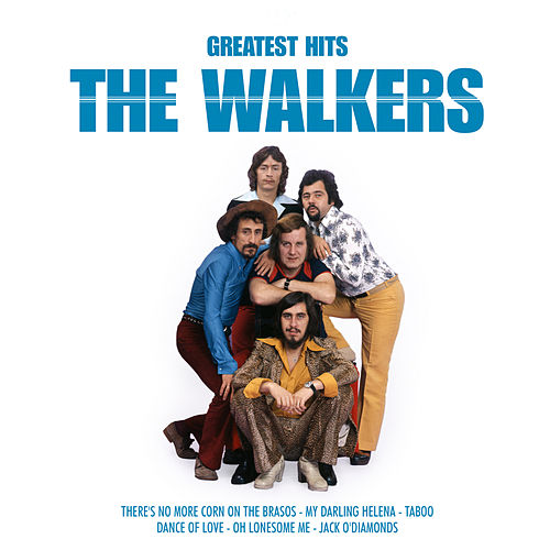 Greatest Hits by The Walkers
