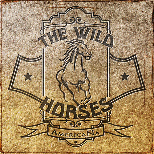 Americaña de Wild Horses