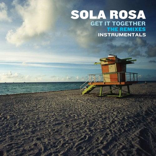 Get It Together - the Remixes (Instrumentals) de Sola Rosa