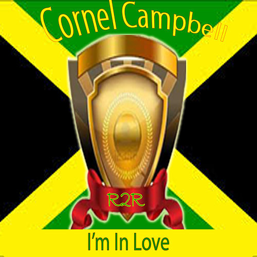 I'm in Love de Cornell Campbell