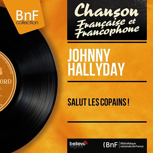 Salut les copains ! (Mono version) by Johnny Hallyday