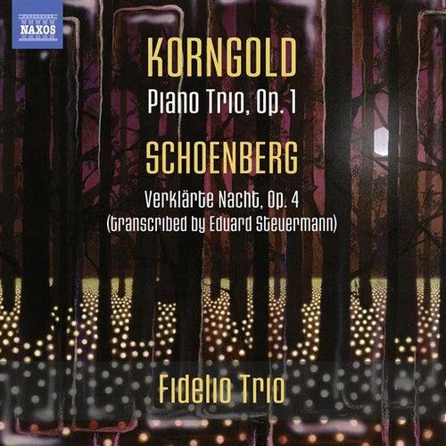 Korngold: Piano Trio - Schoenberg: Verklärte Nacht de Fidelio Trio